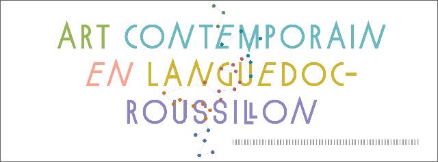 Art contemporain en Languedoc-Roussillon